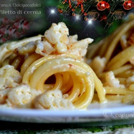 Pasta con filetto di cernia